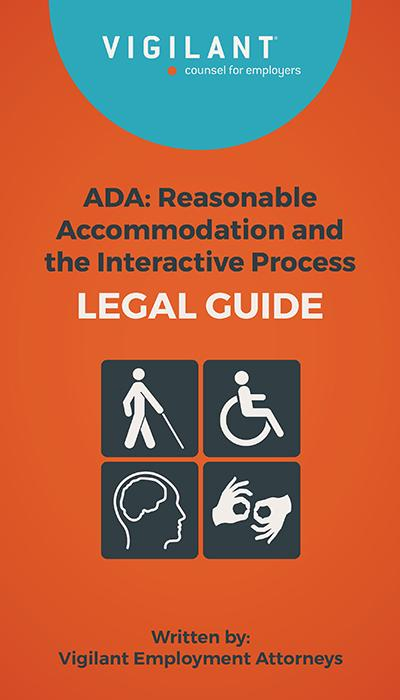 ADA: Reasonable Accommodation and the Interactive Process